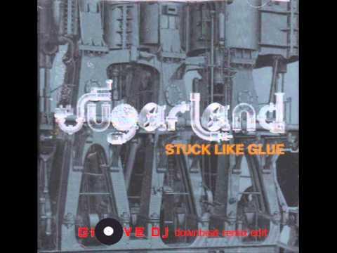 Sugarland - Stuck like glue (Giove DJ downbeat remix edit)