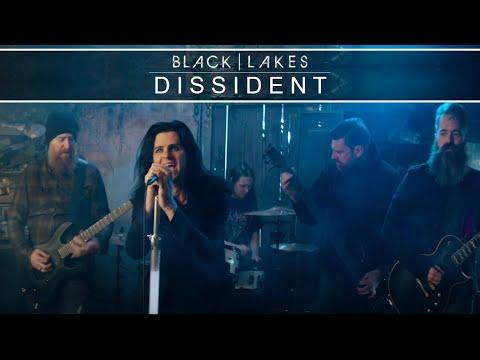 "BLACK | LAKES - ""Dissident"""