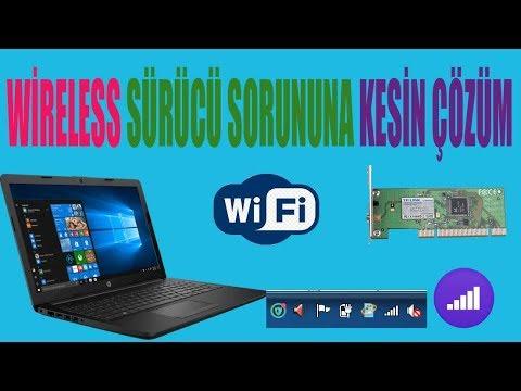 LEPTOP BİLGİSAYARDA Wireless SÜRÜCÜ SORUNU