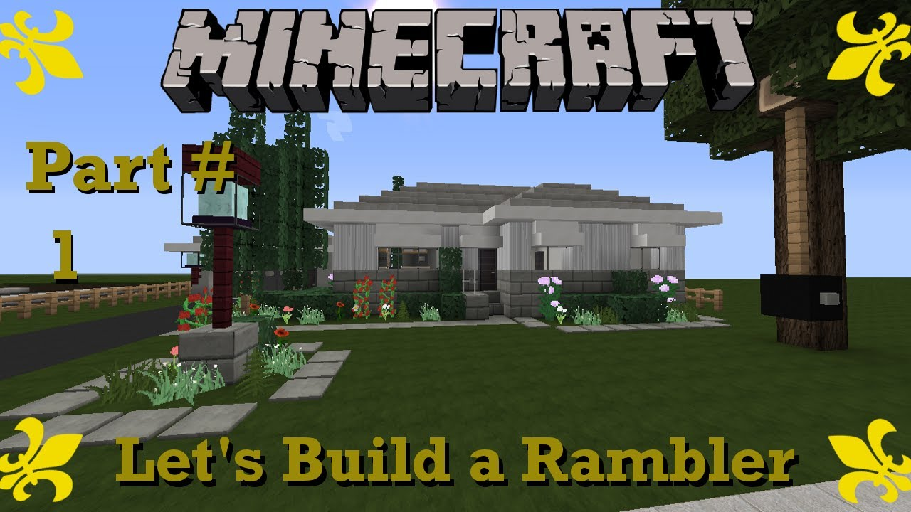 Minecraft let 39 s build a rambler ranch house part 1 youtube for Casa rambler vs casa ranch