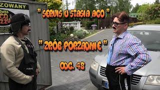 """Servis u Stasia ACO """" Zrób Porządnie """" odc.48 Wazzup :)"""