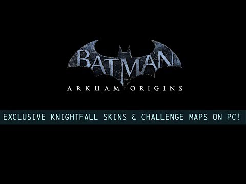 TUTORIAL; Batman; Arkham Origins; Exclusive Knightfall Skins & Challenge Maps