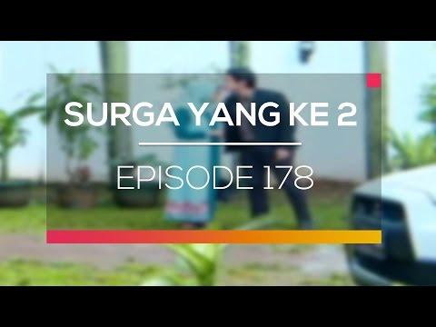 Surga yang ke 2 - Episode 178