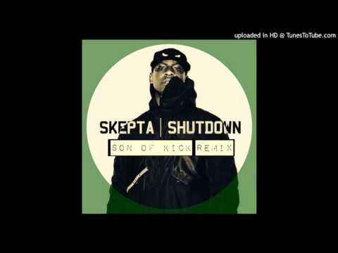 Skepta   Shutdown Son Of Kick Remix