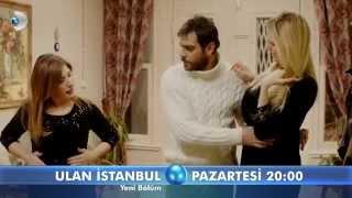 Ulan İstanbul 30  Bölüm Fragmanı
