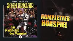 Komplettes Hörspiel | JOHN SINCLAIR – IM NACHTCLUB DER VAMPIRE (Folge 1) von Jason Dark
