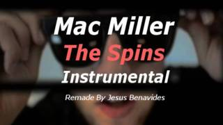 The Spins - Mac Miller (Instrumental)