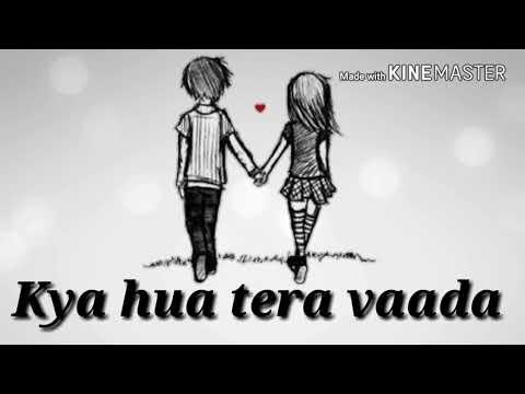 Nasha daulat ka aisa bhi kya | sad best whatsapp status | Kya hua tera vaada |
