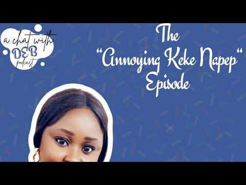 "Download Podcast: Season 1 Episode 1 - The annoying ""Keke Napep"" Episode"