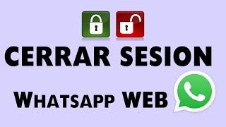 ➤ Cómo CERRAR SESIÓN en WhatsappWeb ❗  Muy importante para tu SEGURIDAD