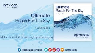 Gambar cover Ultimate - Reach For The Sky [Infrasonic Pure]