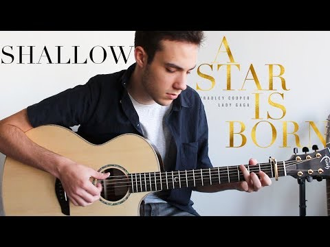 Shallow - Lady Gaga, Bradley Cooper (Fingerstyle Guitar Cover) A Star Is Born