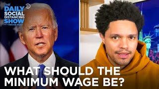 The Minimum Wage Debate - Let's Get Fiscal | The Daily Social Distancing Show