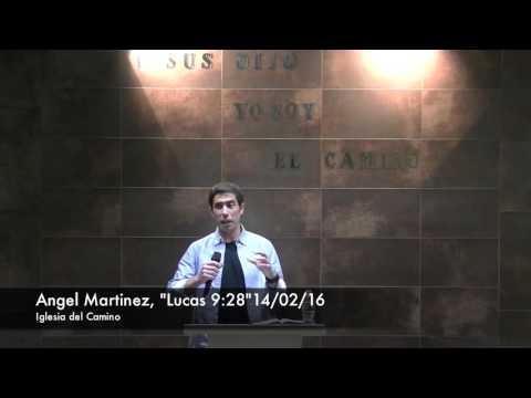"Angel Martinez, ""Lucas 9:28"", 14/02/16"