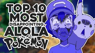 Top 10 MOST DISAPPOINTING Pokemon in Generation 7!