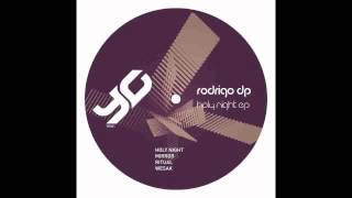 Rodrigo DP - Holy Night (Original Mix)