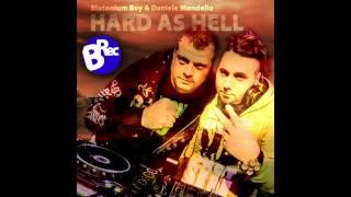 Blutonium Boy & Daniele Mondello Hard As Hell