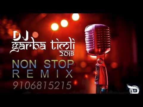 Dj Garba Timli Non Stop Remix 2018 |  Kajal Maheriya | Aishwariya  | Jignesh Kaviraaj | Kinjal Dave