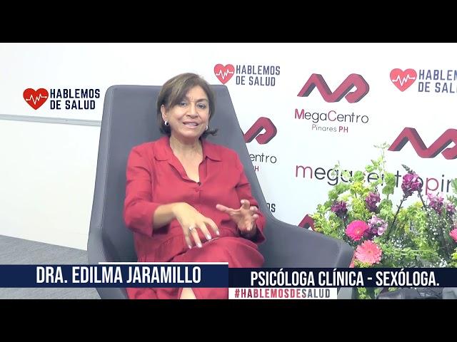Hablemos de Salud / Dra . Edilma Jaramillo / Terapia de Pareja