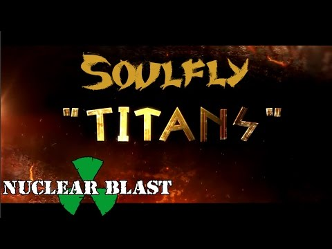 SOULFLY - Titans (OFFICIAL LYRIC VIDEO)