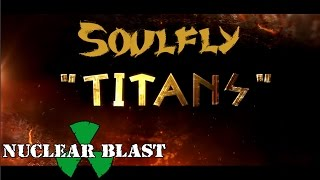"Official lyric video for ""Titans"" from SOULFLY's tenth studio album..."