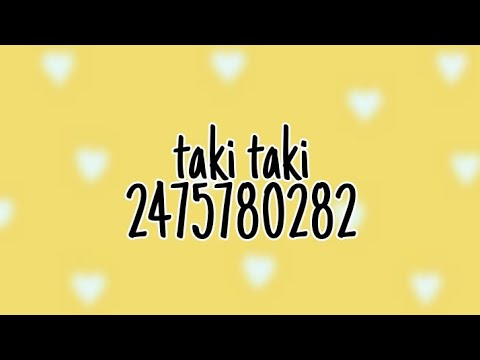 Roblox Music Code Taki Taki Dj Snake Ft Selena Gomez Ozuna