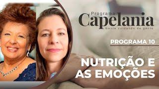 Nutrição e as Emoções | Capelania