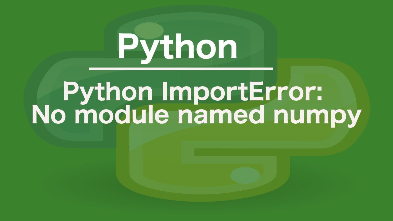 python ImportError: No module named numpy