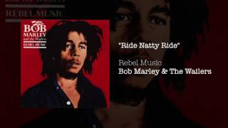 """Ride Natty Ride"" - Bob Marley & The Wailers | Rebel Music (1986)"