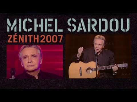 Michel Sardou / La vieille Zénith 2007