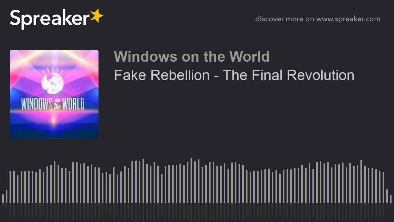 Fake Rebellion - The Final Revolution thumbnail