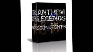 ANTHEM LEGENDS SOUNDFONTS