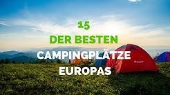 15 der besten Campingplätze Europas