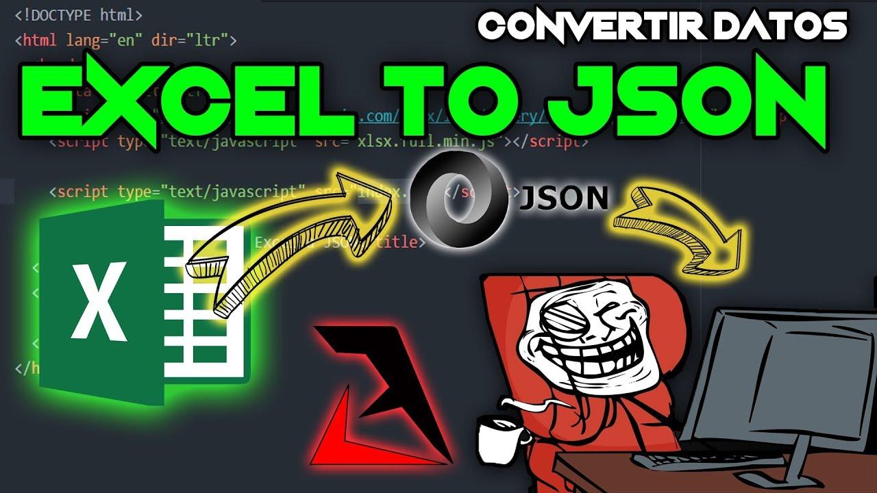 Convertir Datos de Excel a JSON - JQuery - XLSX - JavaScript