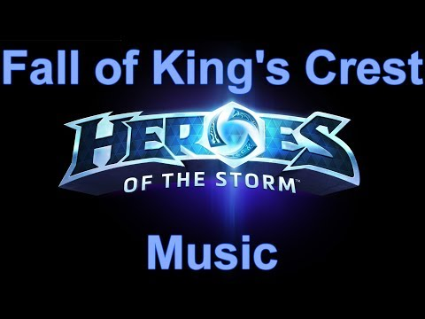 Fall Of King's Crest Music - Heroes Of The Storm Music