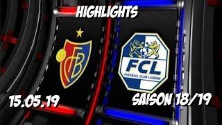Highlights: Fc Basel vs Fc Luzern (15.05.19)
