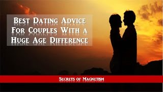 Best Dating Advice For Couples With a Huge Age Difference