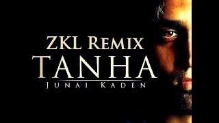 Junai Kaden - Tanha (ZKL Remix)