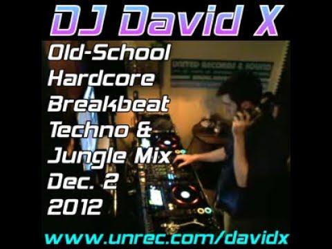 DJ David X - Old-School Hardcore Breakbeat Techno & Jungle Mix Dec 2012