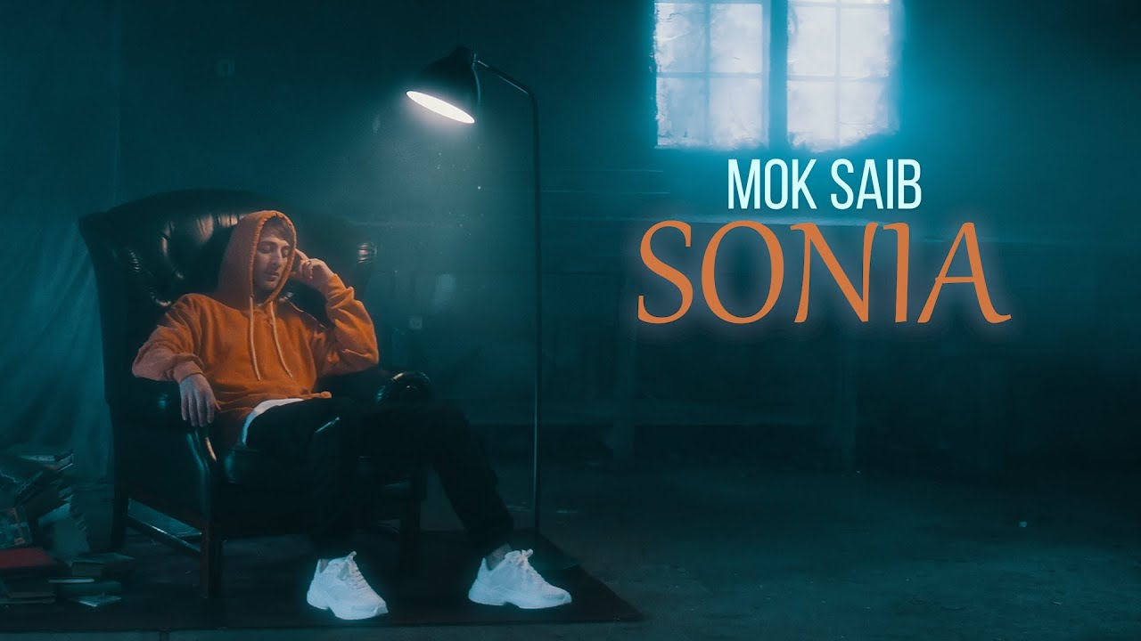Mok Saib - Sonia (Official Video)