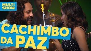 Baixar Cachimbo da Paz | Anitta + Gabriel Pensador | Música Boa Ao Vivo | Multishow