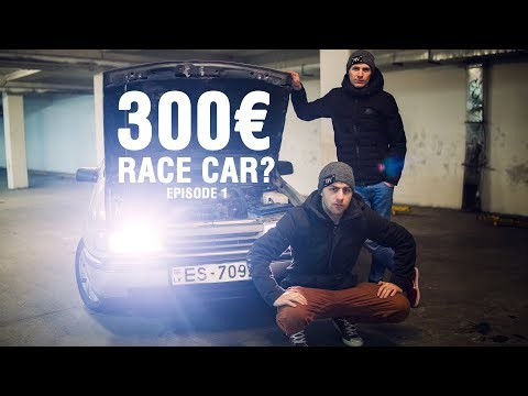 300€ RACE CAR? EP1 (English subtitles)