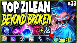 *INSANE 20sec CD R* BEYOND BROKEN ZILEAN TOP LANE 🔥 BEST LoL Meta Zilean Season 10 Build Guide #33