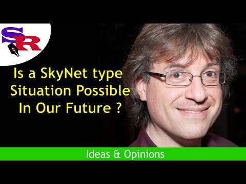 Is a SkyNet Type Situation Possible In Our Future? - Sylvain Rochon