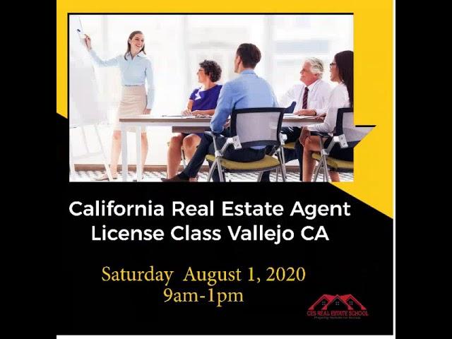 California Real Estate Agent License Class Vallejo CA Saturday Aug 1st
