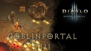 Just playing Diablo III RoS (Bountie + Rift, My first Goblin Portal, Araneae TIII)