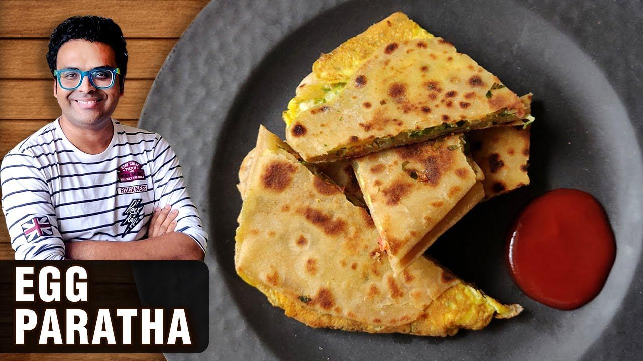 Egg Paratha Recipe   How To Make Anda Paratha   Egg Breakfast Recipe By Chef Varun Inamdar