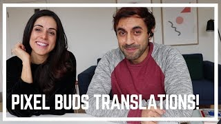 Translating with the Google Pixel Buds!