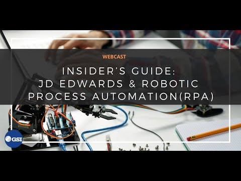 Insider's Guide: JD Edwards & Robotic Process Automation RPA