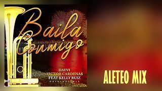 Baixar Baila Conmigo - Dayvi, Victor Cárdenas feat Kelly Ruiz (Aleteo, Zapateo, Guaracha, Tribal, Cumbion)
